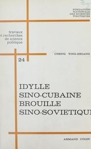 Ying-hsiang Cheng et  Fondation nationale des scienc - Idylle sino-cubaine, brouille sino-soviétique.