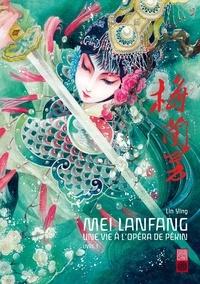 Ying Lin - Mei Lanfang Tome 1 : .
