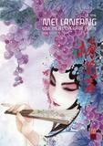 Ying Lin - Mei Lanfang Tome 2 : Une vie à l'opéra de Pékin.