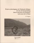Yinghua Li - Etude technologique de l'industrie lithique du site de Quanyindong dans la province de Guizhou, sud-ouest de la Chine.