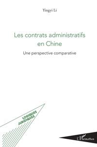 Yingyi Li - Les contrats administratifs en Chine - Une perspective comparative.