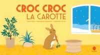 Yiqun Fang et Véronique Massenot - Croc Croc la carotte.