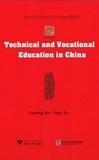 Yiqun Ye et Xueping Wu - Technical and Vocational Education in China.
