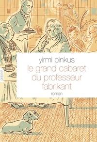 Deedr.fr Le grand cabaret du professeur Fabrikant Image