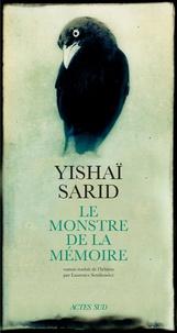 Yishaï Sarid - Le monstre de la mémoire.