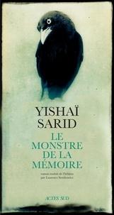 Livre en ligne téléchargement gratuit pdf Le monstre de la mémoire in French par Yishaï Sarid RTF ePub DJVU 9782330131715