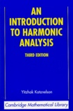 Yitzhak Katznelson - An Introduction to Harmonic Analysis.