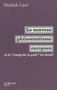Le nouveau philosémitisme européen et le camp de la paix en Israël.pdf