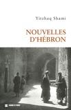 Yitzhak Shami - Nouvelles d'Hébron.