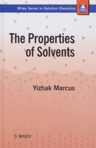 Deedr.fr THE PROPERTIES OF SOLVENTS. Volume 4, Edition anglaise Image
