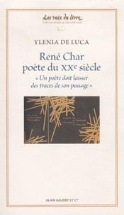 """Ylenia De Luca - René Char, poète du XXe siècle - """"Un poète doit laisser des traces de son passage""""."""