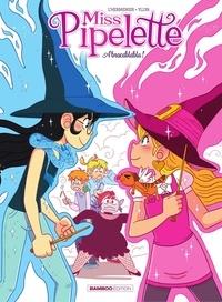 Télécharger des manuels électroniques Miss Pipelette - Tome 2 - Abracablabla 9782818972298 iBook DJVU CHM