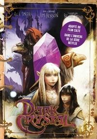 Ynnis Editions - Dark Crystal.