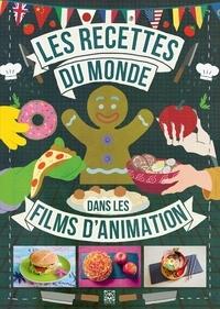 Ynnis Editions - Les recettes du monde dans les films d'animation.