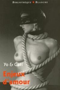 Yo et  Gaël - Enjeux d'amour.