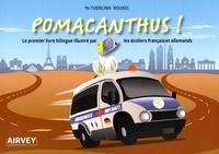 Yo Tuerlinx-Rouxel - Pomacanthus ! - Le premier livre bilingue illustré par les écoliers français et allemands.