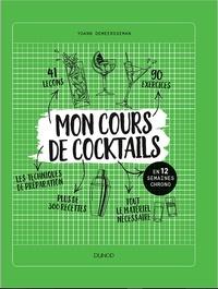 Yoann Demeersseman - Mon cours de cocktails - en 12 semaines chrono.