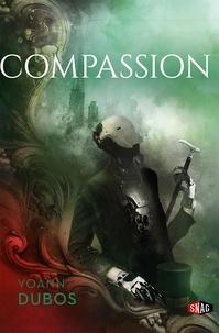Yoann Dubos - Ciel sans étoiles Tome 2 : Compassion - Divergences primordiales.