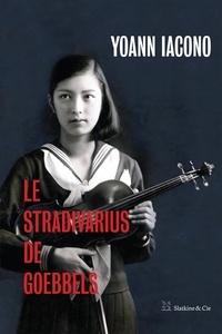 Yoann Iacono - Le Stradivarius de Goebbels.