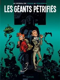 Yoann et Fabien Vehlmann - Le Spirou de... Tome 1 : Les géants pétrifiés.