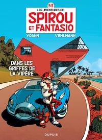 Yoann et Fabien Vehlmann - Les Aventures de Spirou et Fantasio Tome 53 : Dans les griffes de la vipère.