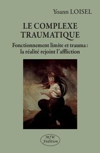 Birrascarampola.it Le complexe traumatique - Fonctionnement limite et trauma : la réalité rejoint l'affliction Image