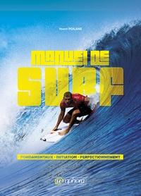 Le manuel de surf- Une méthode d'apprentissage accessible à tous - Yoann Poilane pdf epub