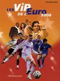 Yoann Riou - Les VIP de l'Euro 2008.