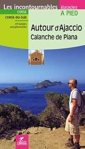Autour d'Ajaccio, calanche de Piana - Yoann Sablon pdf epub