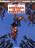 Yoann et Fabien Vehlmann - Spirou y Fantasio Tome 51 : La amenaza de los Zorketes.