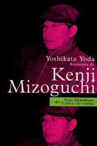 Yoda Yoshikata - Souvenirs de Kenji Mizoguchi.