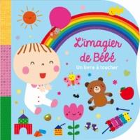 Yoenmi Shin et Sunghee Yoon - L'imagier de bébé - Un livre à toucher.