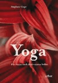 Yoga - Die Suche nach dem wahren Selbst.