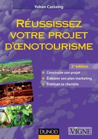Yohan Castaing - Réussissez votre projet d'oenotourisme.