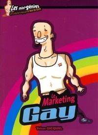 Yohan Gicquel - Le Marketing Gay.