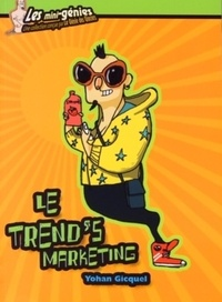 Yohan Gicquel - Le trend's marketing.