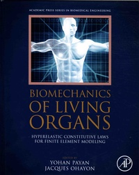 Biomechanics of Living Organs - Hyperelastic Constitutive Laws for Finite Element Modeling.pdf