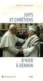 Yohanan Elihai - Juifs et chrétiens d'hier à demain.