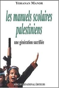 Les manuels scolaires palestiniens - Une génération sacrifiée.pdf