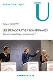 Yohann Aucante - Les démocraties scandinaves - Des systèmes politiques exceptionnels ?.