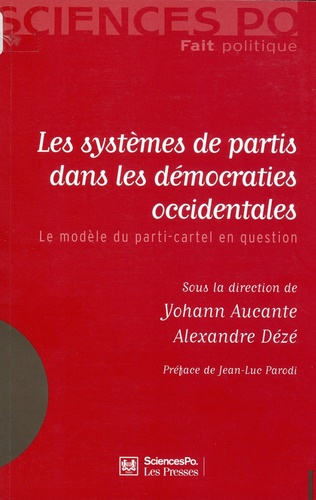 Les systèmes de partis dans les démocraties occidentales. Le modèle du parti-cartel en question