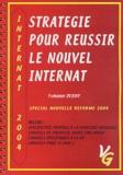 Yohann Derhy - Stratégie pour réussir le nouvel internat - Spécial nouvelle réforme 2004.