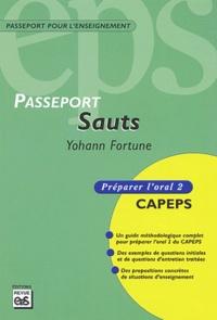 Yohann Fortune - Sauts - Préparer l'oral 2 CAPEPS.