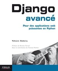 Django avancé - Pour des applications web puissantes en Python.pdf