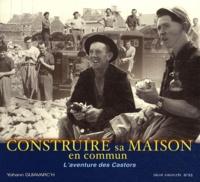 Yohann Guiavarc'h - Construire sa maison en commun - L'aventure des Castors du Finistère.