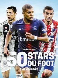 Yohann Hautbois - Les 50 stars du foot - Sélection 2018.
