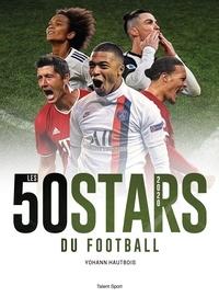 Yohann Hautbois - Les 50 stars du foot.