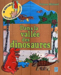Yohann Michaud - Dans la vallée des dinosaures - Un véritable théâtre de marionnettes.