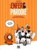 Yohann Morin - Enfer & parodie Tome 1 : La vie fabuleuse mais pas toujours facile des personnages.