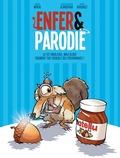 Yohann Morin et Jean-Christophe Almodovar - Enfer & parodie Tome 2 : La vie fabuleuse, mais alors vraiment pas possible des personnages.